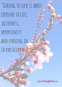 """It's aboutexposure to life, aliveness,"